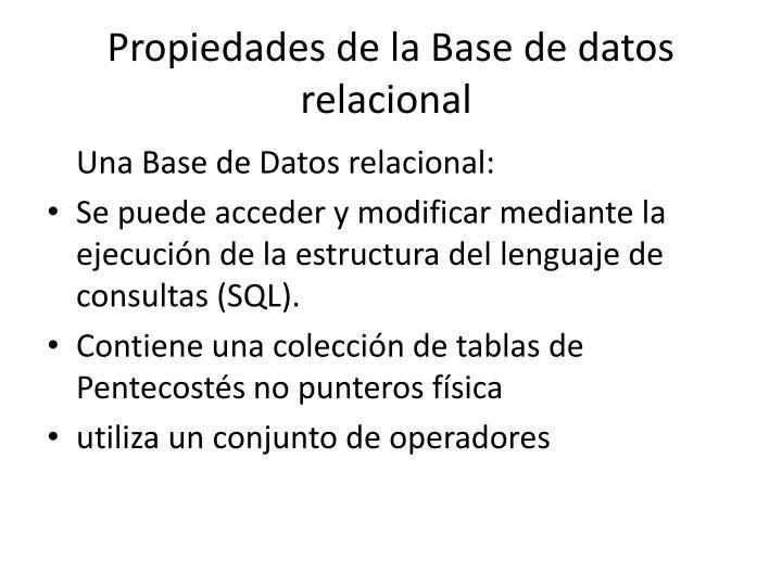Propiedades de la Base de datos relacional