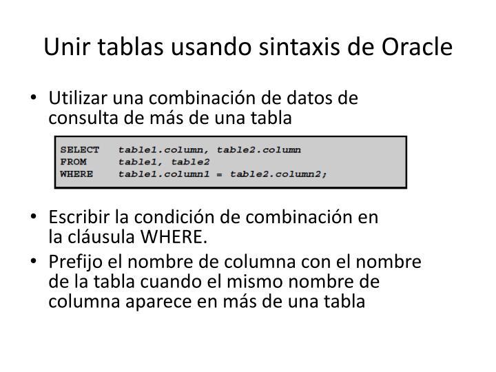 Unir tablas usando sintaxis de Oracle