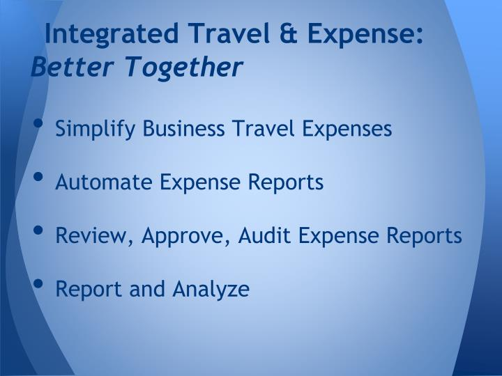 Integrated Travel & Expense: