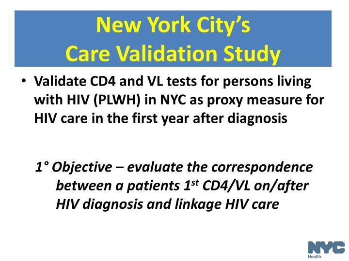 New York City's                     Care Validation Study