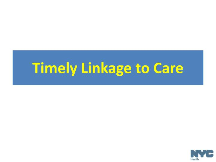 Timely Linkage
