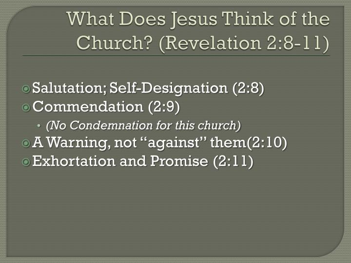What Does Jesus Think of the Church? (Revelation 2:8-11)