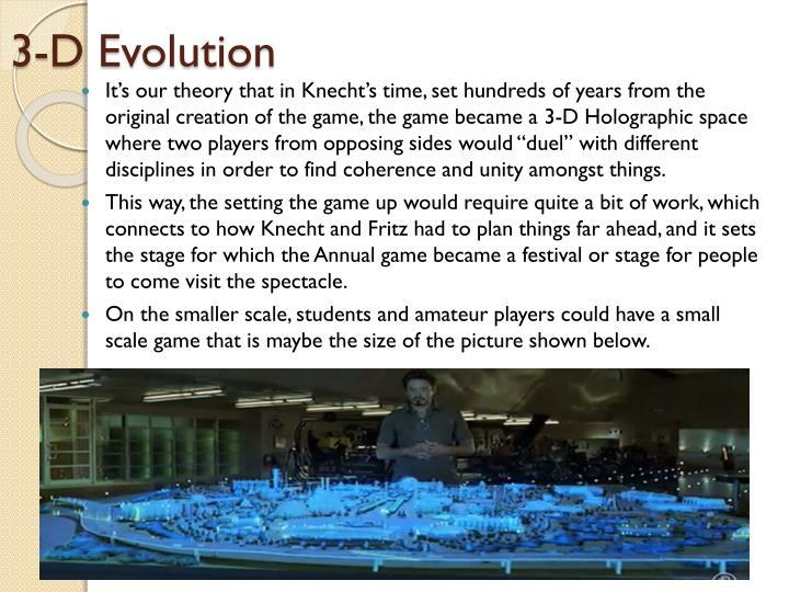3-D Evolution