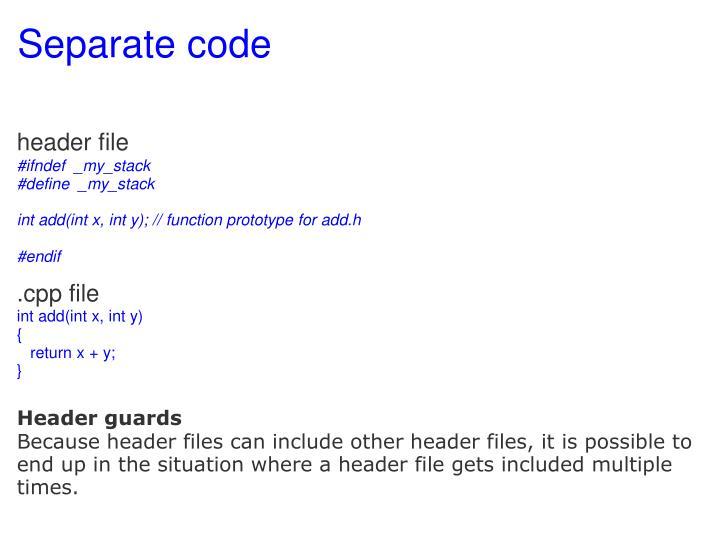 Separate code