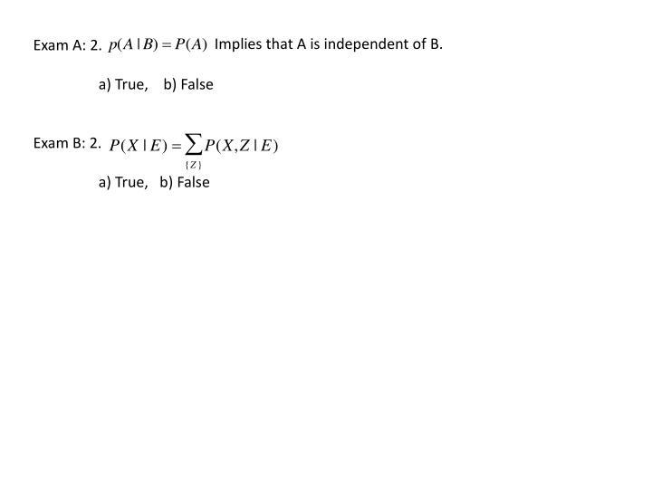 Exam A: 2.