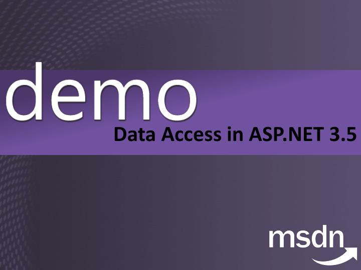 Data Access in ASP.NET 3.5