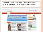 the 6th international conference on public health among gms countries1