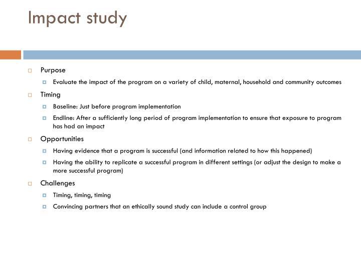 Impact study