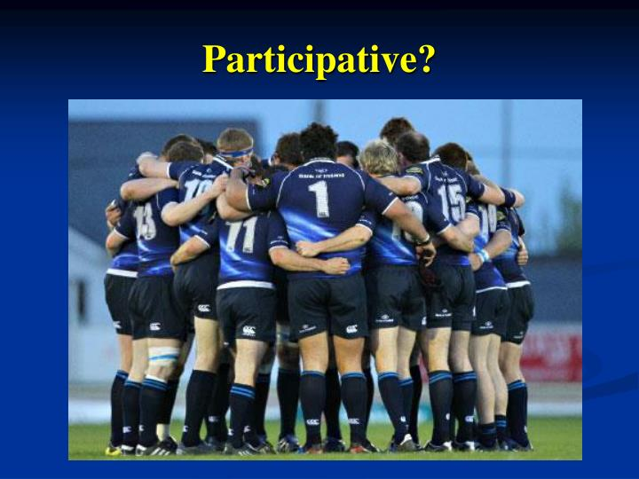 Participative?