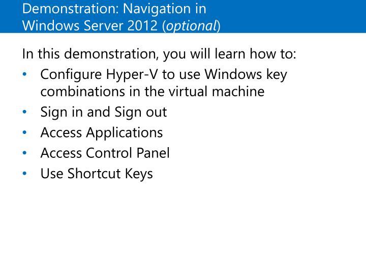 Demonstration: Navigation in Windows Server 2012 (
