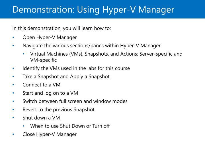 Demonstration: Using Hyper-V Manager