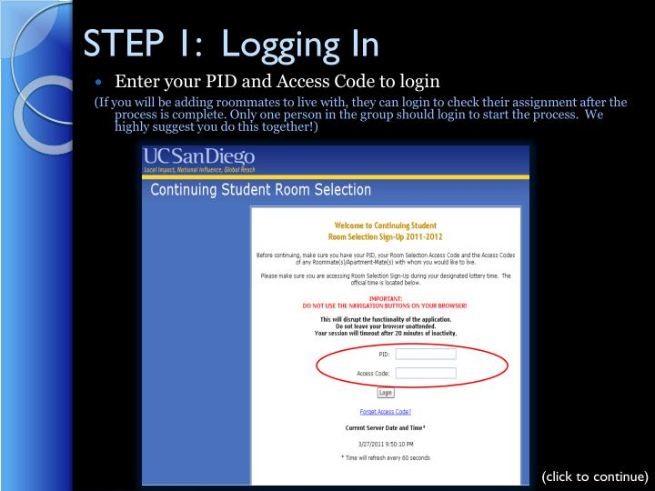 STEP 1:  Logging In