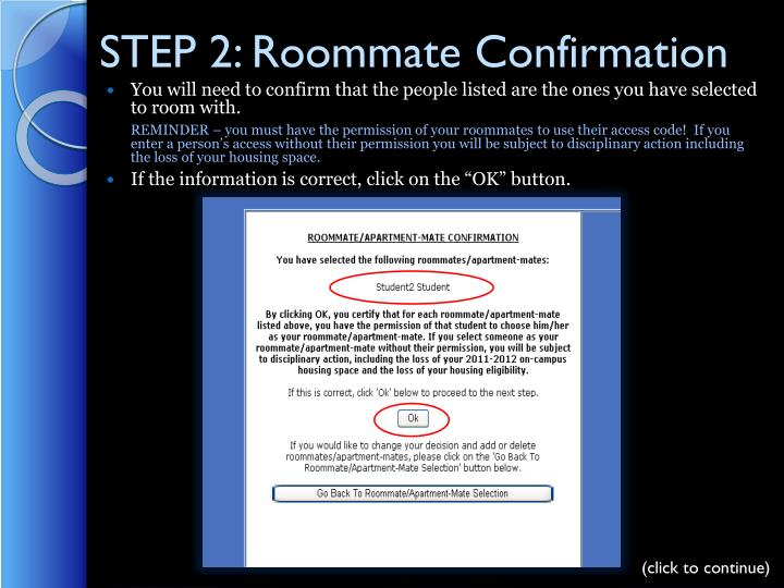 STEP 2: Roommate Confirmation