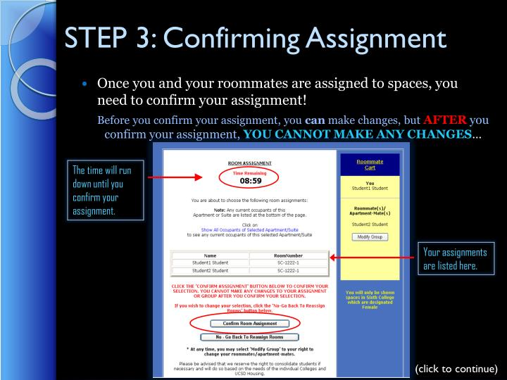 STEP 3: Confirming Assignment