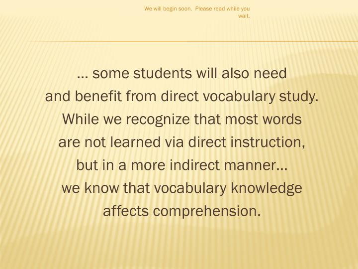 … some students will also need