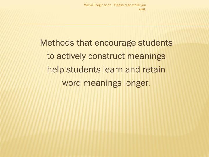 Methods that encourage students