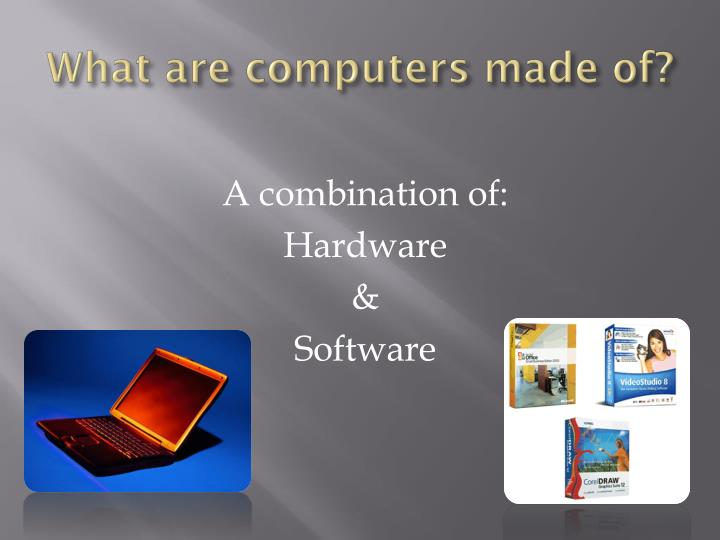 What are computers made of?