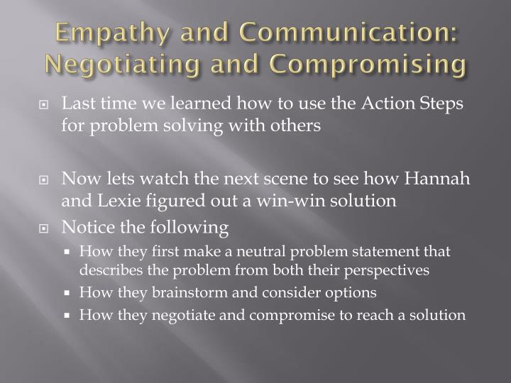 Empathy and communication negotiating and compromising1