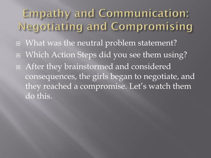 Empathy and communication negotiating and compromising2