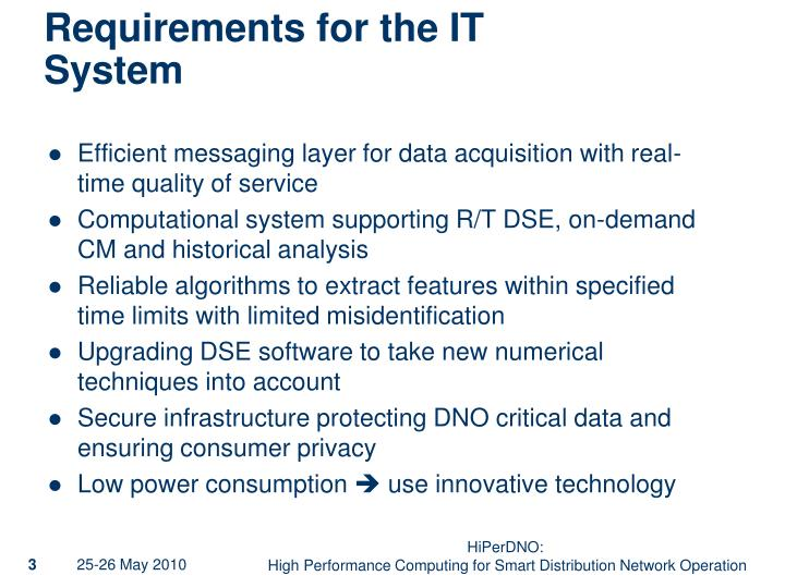 Requirements for the it system
