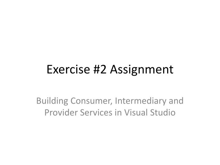 Exercise #2 Assignment