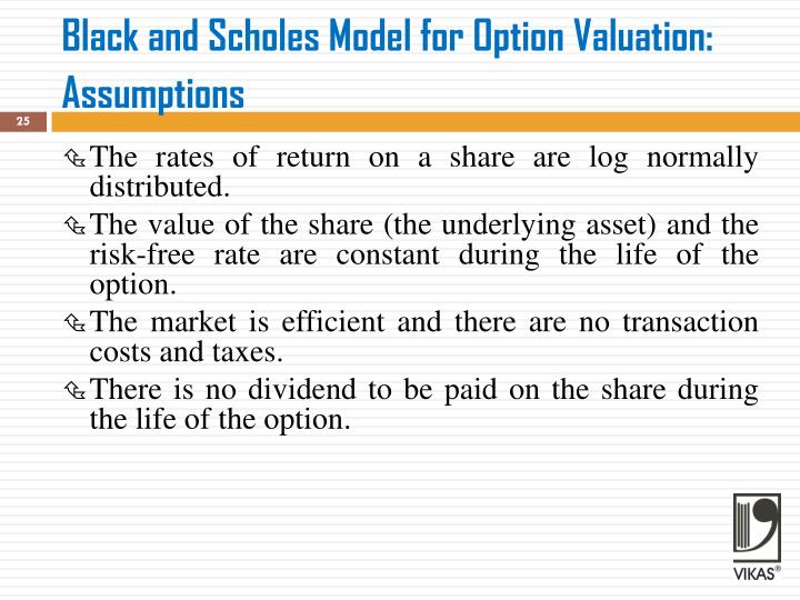 Black and Scholes Model for Option Valuation: Assumptions