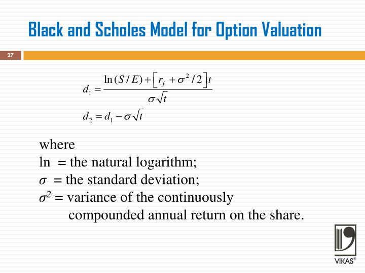 Black and Scholes Model for Option Valuation