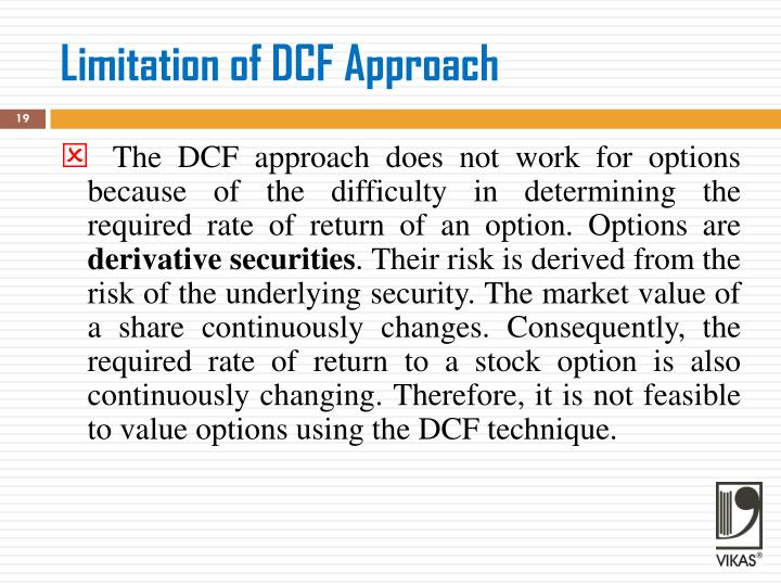 Limitation of DCF Approach