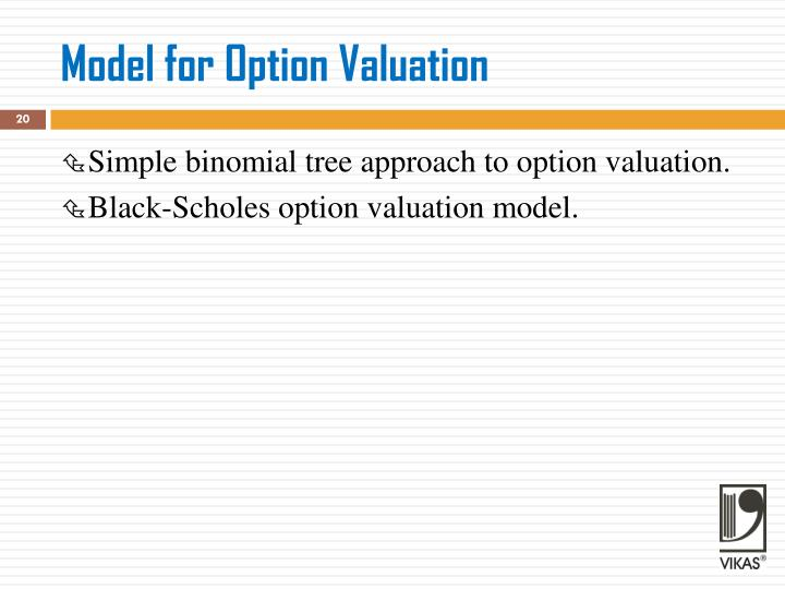 Model for Option Valuation