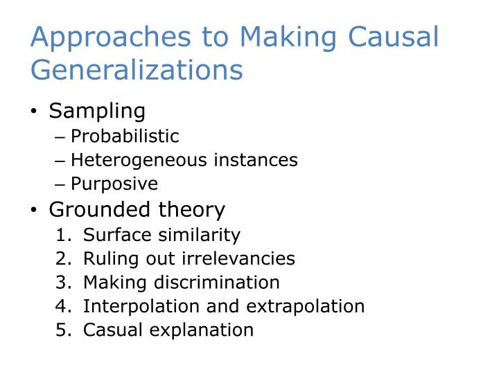 Approaches to Making Causal Generalizations