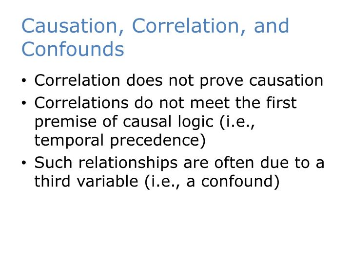 Causation, Correlation, and Confounds