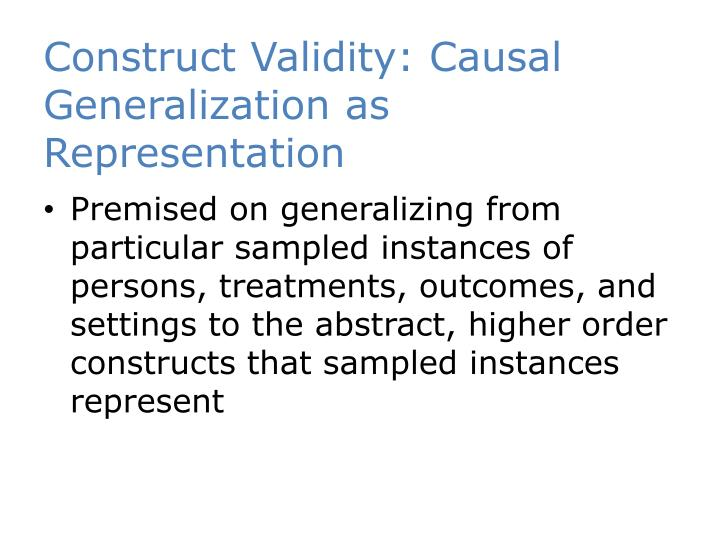 Construct Validity: Causal Generalization as Representation