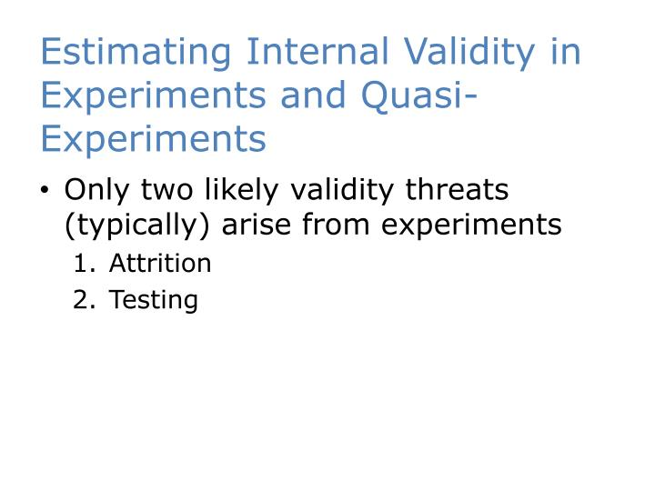Estimating Internal Validity in Experiments and Quasi-Experiments