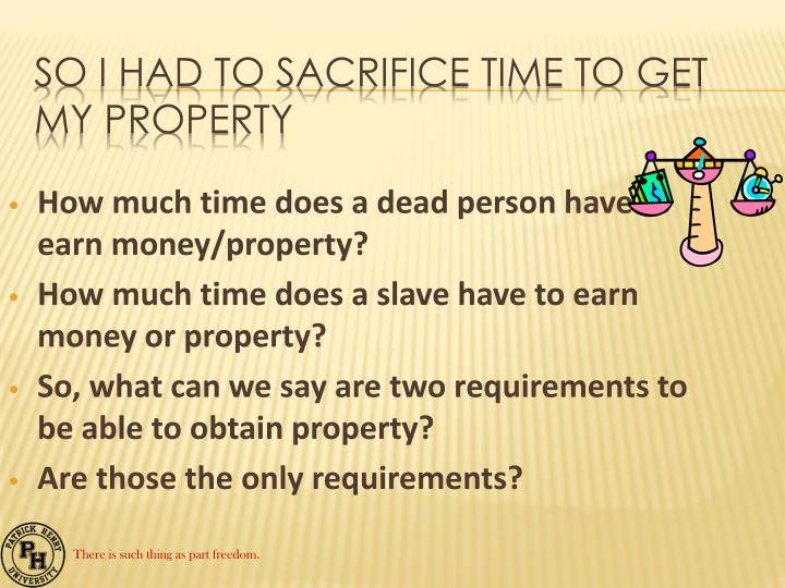 How much time does a dead person have to earn money/property?