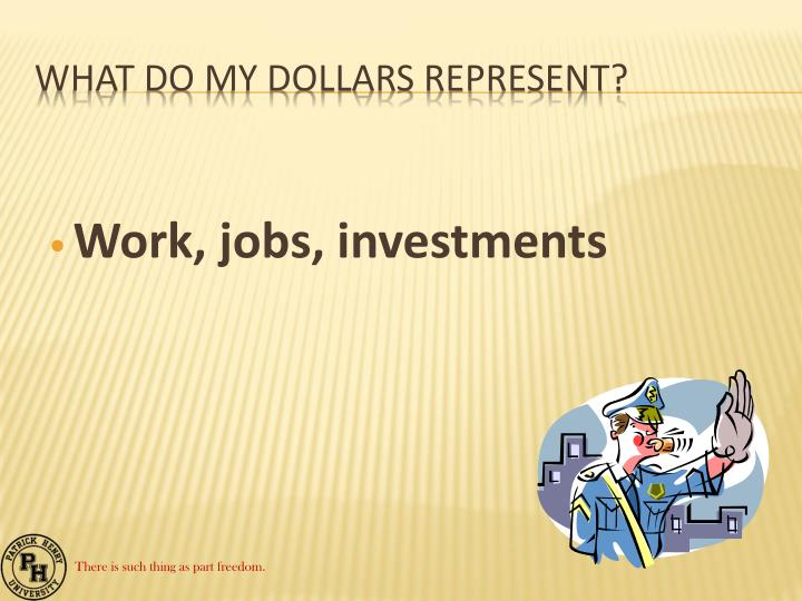 Work, jobs, investments