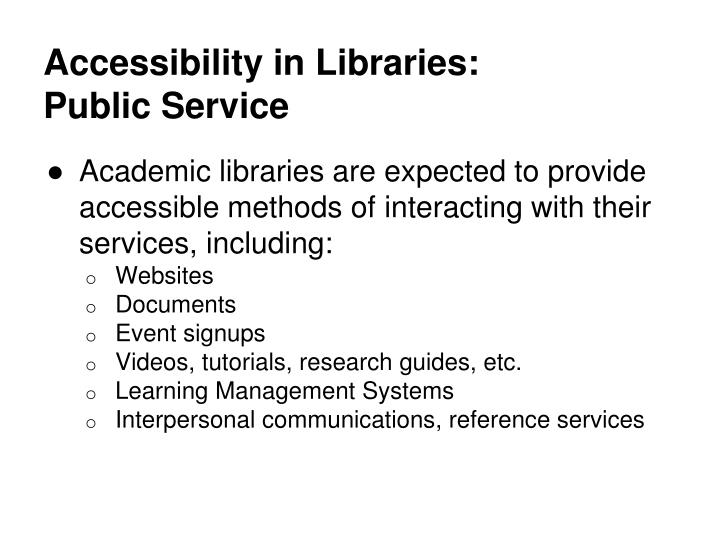Accessibility in Libraries: