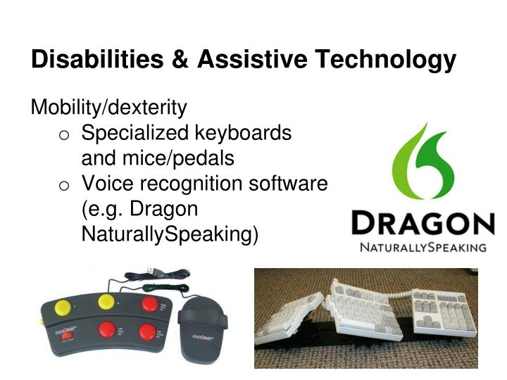 Disabilities & Assistive Technology