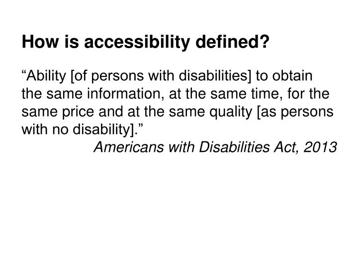 How is accessibility defined?