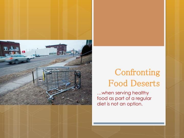 confronting food deserts