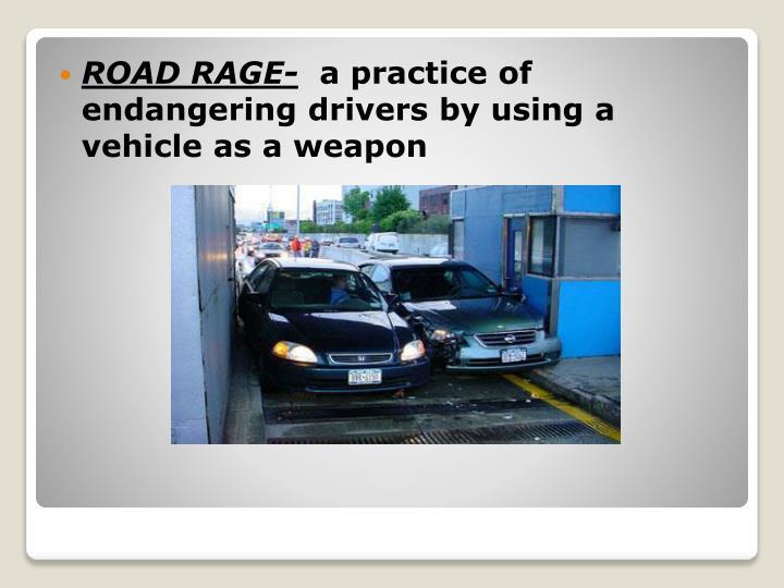 ROAD RAGE-