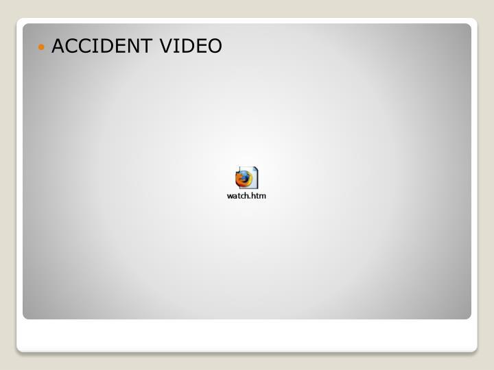 ACCIDENT VIDEO