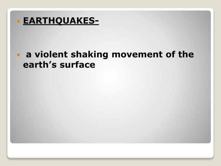 EARTHQUAKES-