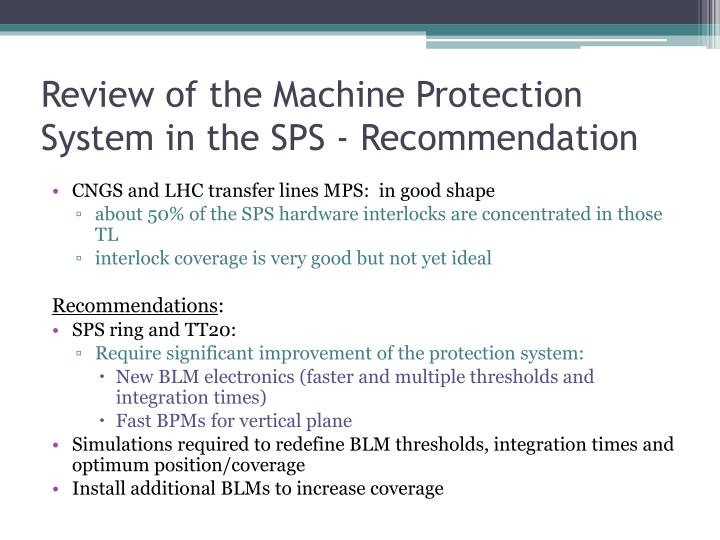 Review of the Machine Protection System in the SPS - Recommendation