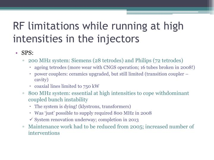 RF limitations while running at high intensities in the injectors