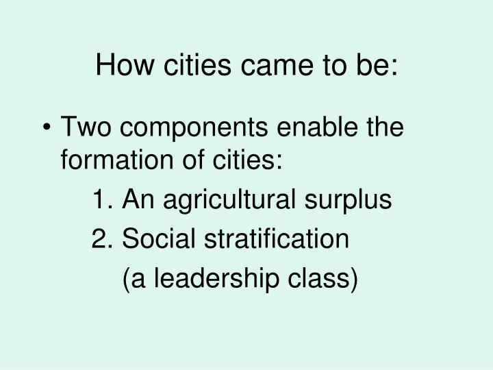 How cities came to be: