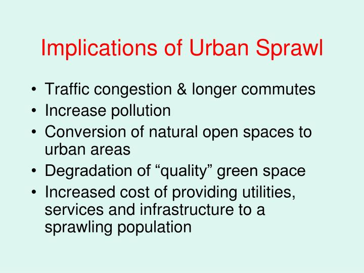 Implications of Urban Sprawl