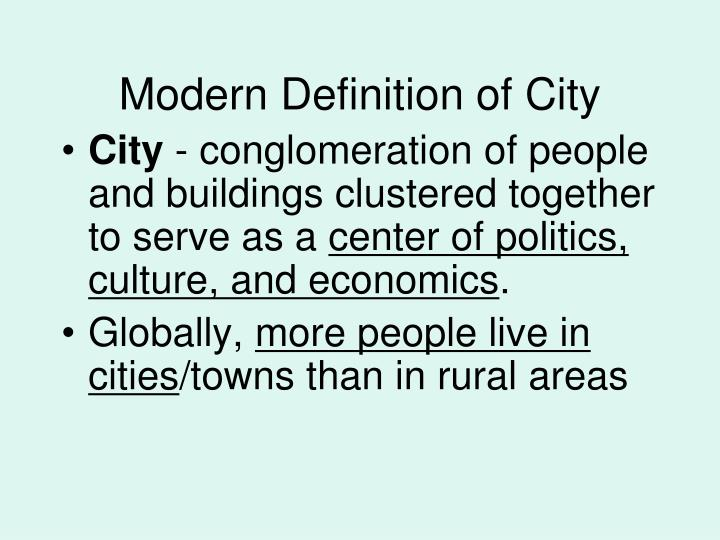 Modern Definition of City