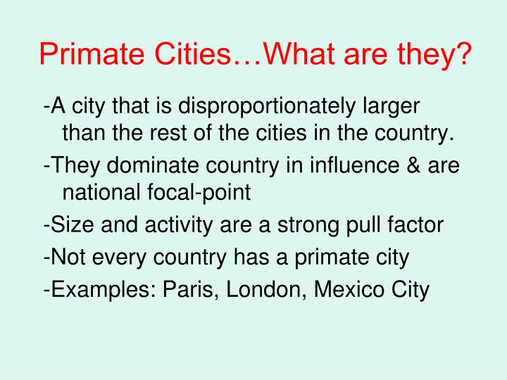 Primate Cities…What are they?