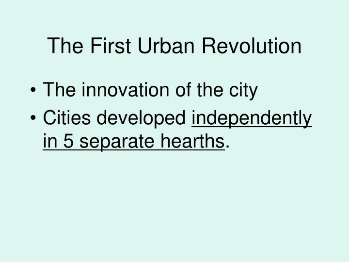 The First Urban Revolution