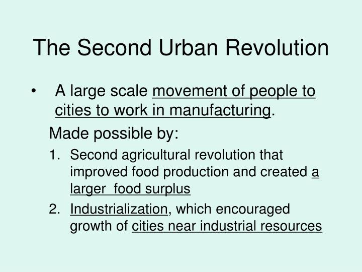 The Second Urban Revolution